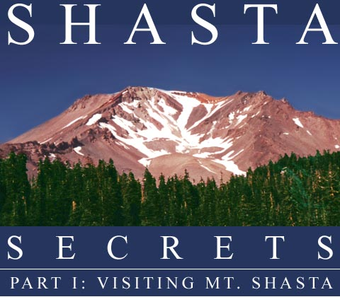 Click here to see a live view of Mt. Shasta, courtesy of ShastaCam