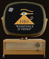 HBS - the Horus Broadcasting System. Resistance Is Futile!